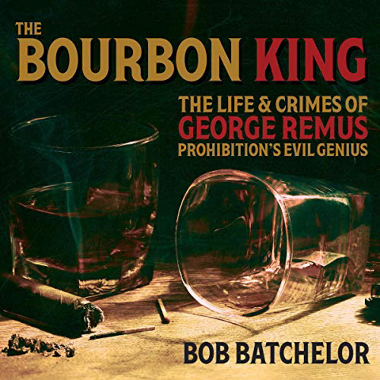 "Bob Batchelor's, ""The Bourbon King"" centers around George Remus and his affiliation with bootlegging in the Roaring 20s and ""The Great Gatsby."" / Image courtesy of Audible // Published: 3.23.20"