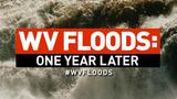 #WVFloods: One year later