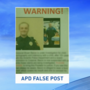 False Facebook post spreading about APD officer under investigation
