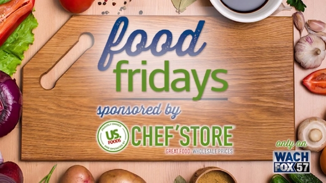 Food Friday: US Foods CHEF'STORE dishing up great meals for the Big Game
