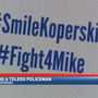 TPD officer's family asks Toledo residents to show love and support with #SmileKoperski