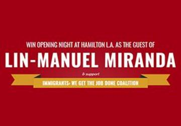Win Opening Night at Hamilton L.A. as the Guest of Lin-Manuel Miranda!