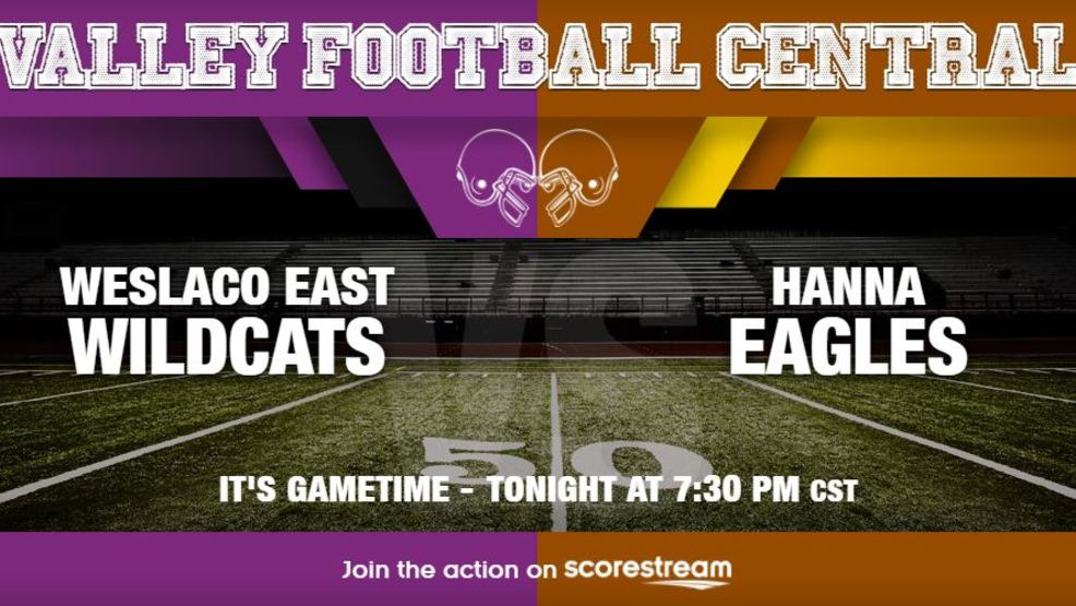Listen Live: Weslaco East Wildcats at Brownsville Hanna Eagles